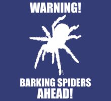 Warning Barking Spiders, White by Pete Janes