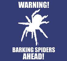 Warning Barking Spiders, White Unisex T-Shirt