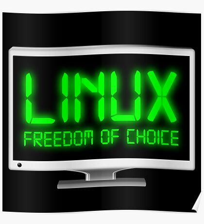 Linux - Freedom Of Choice Poster