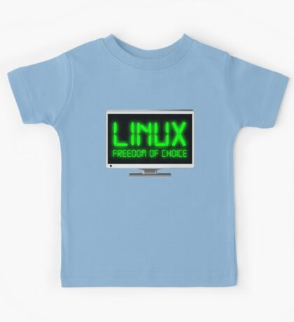 Linux - Freedom Of Choice Kids Tee