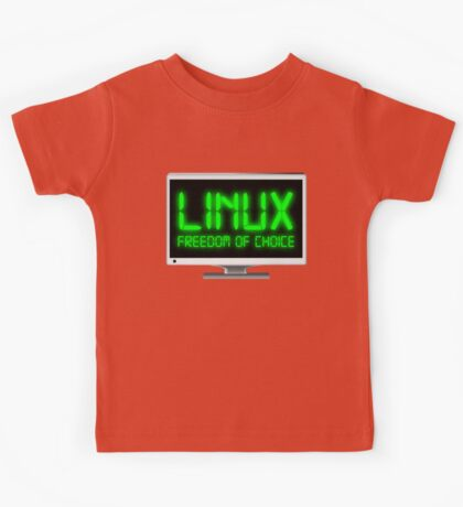 Linux - Freedom Of Choice Kids Tee
