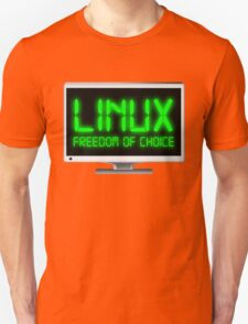 Linux - Freedom Of Choice T-Shirt