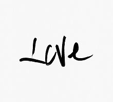 """Black and White """"Love"""" Typography by Blkstrawberry"""