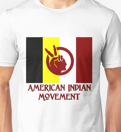 The American Indian Movement - Flag Unisex T-Shirt
