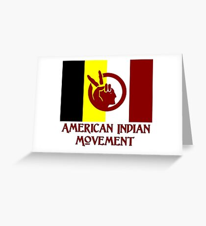 The American Indian Movement - Flag Greeting Card