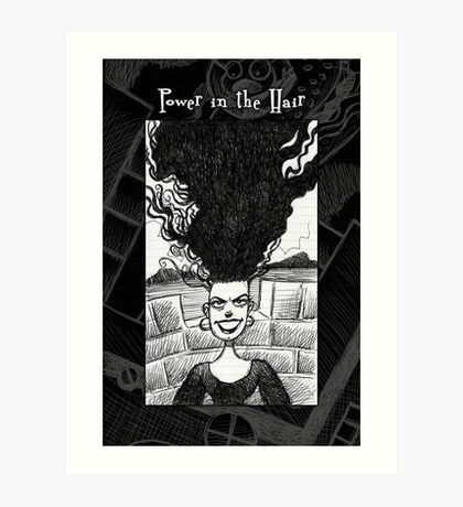 It's in the hair... Art Print