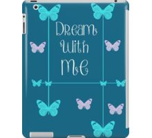 Dream With Me iPad Case/Skin
