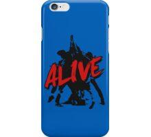 I'm Still Alive iPhone Case/Skin