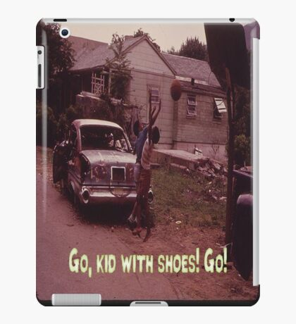 Go, Kid With Shoes! Go! iPad Case/Skin