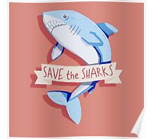 SAVE THE SHARKS Poster