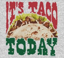 It's Taco Today One Piece - Long Sleeve