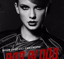 Bad Blood- Taylor Swift by SuperSmashShirt