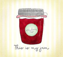 This is my jam! by noondaydesign