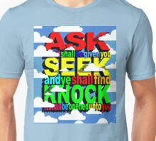 ASK SEEK KNOCK Unisex T-Shirt