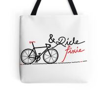 ride fixie Tote Bag