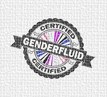 Certified Genderfluid Stamp by LiveLoudGraphic