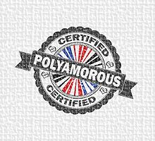 Certified Polyamory Stamp by LiveLoudGraphic