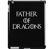 Father of Dragons iPad Case/Skin