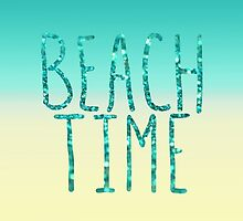 Beach Time Aqua by Lisa Argyropoulos