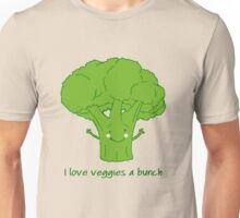I love veggies a bunch Unisex T-Shirt