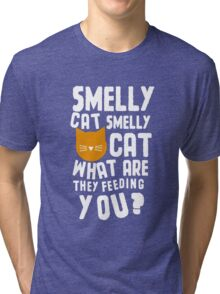 Smelly Cat Tri-blend T-Shirt