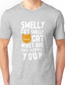 Smelly Cat Unisex T-Shirt