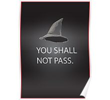 shall not pass Poster