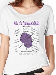Funny Pharmacist's Brain T-Shirt Women's Relaxed Fit T-Shirt