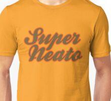 Super Neato Unisex T-Shirt