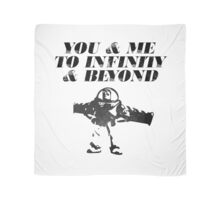 You & Me To Infinity & Beyond Scarf