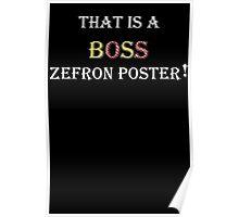 """AVPM """"Boss Zefron Poster"""" Poster"""