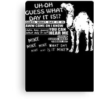 Hump Day Camel G  Canvas Print
