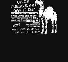 Hump Day Camel G  Unisex T-Shirt