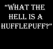 "AVPM ""What the hell is a hufflepuff?!"" by wonnie"
