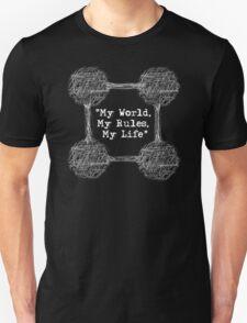"""My World, My Rules, My Life"" T-Shirt"