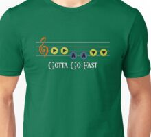 Song of Double Time - Gotta Go Fast Unisex T-Shirt