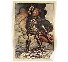 The Rhinegold & The Valkyrie by Richard Wagner art Arthur Rackham 1910 0153 Donner, Your Lord, Summons His Hosts Poster