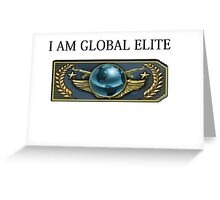 I am global elite  Greeting Card