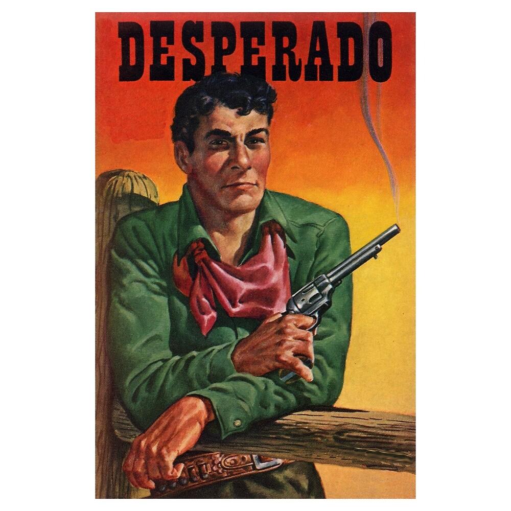 Vintage Desperado by Chunga