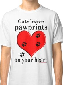 'Cats leave pawprints on your Heart' T-Shirt Classic T-Shirt