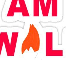 I am a wild animal Sticker