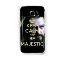 Keep Calm and be MAJESTIC! Samsung Galaxy Case/Skin