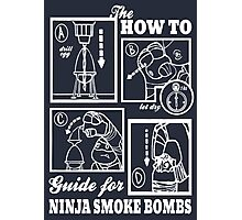 How To : Ninja Smoke Bombs Photographic Print