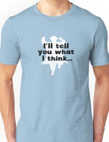 Grett Thinks Unisex T-Shirt