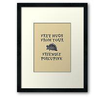 Porcupine Hugs Framed Print