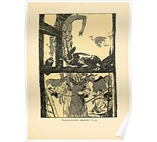 The Land of Enchantment by Arthur Rackham 0059 Then Was the Thief's Opportunity Poster