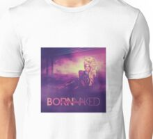 RuPaul - Born Naked Design Unisex T-Shirt