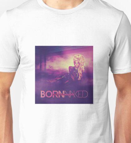 RuPaul - Born Naked Design Unisex T-Shirt