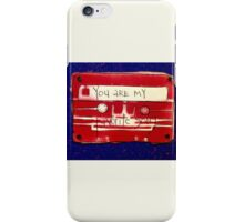 You are my favorite song iPhone Case/Skin