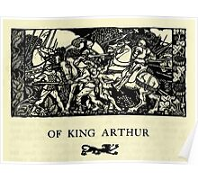 The romance of King Arthur and his knights of the Round Table art Arthur Rackham 1917 0033 Of King Arthur Poster
